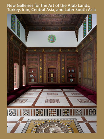 Art of the Arab Lands, Turkey, Iran, Central Asia, and Later South Asia