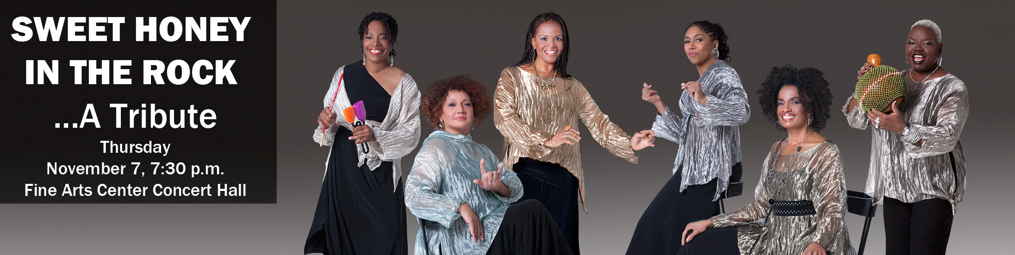 Sweet Honey In The Rock . . . A Tribute Thursday, November 7, 7:30 p.m., Fine Arts Center Concert Hall