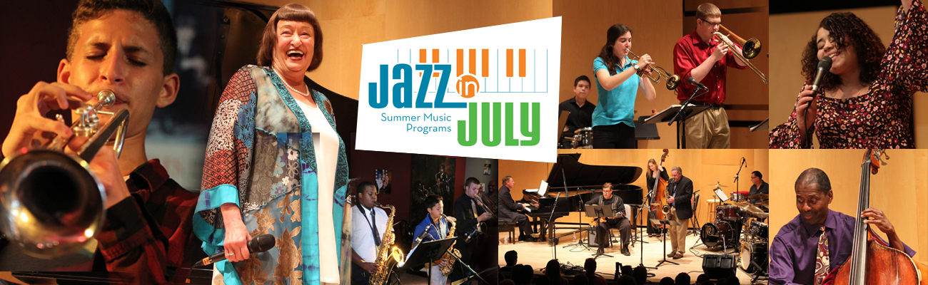 Jazz in July Summer Music Programs