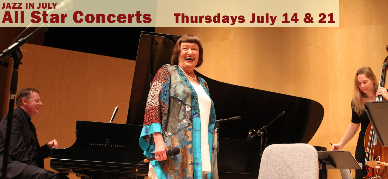 Jazz in July All Star Concerts Thursdays July 14 & 21