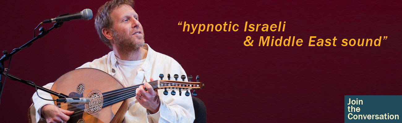 """hypnotic Israeli & Middle East sound"" Truth Join the Conversation"