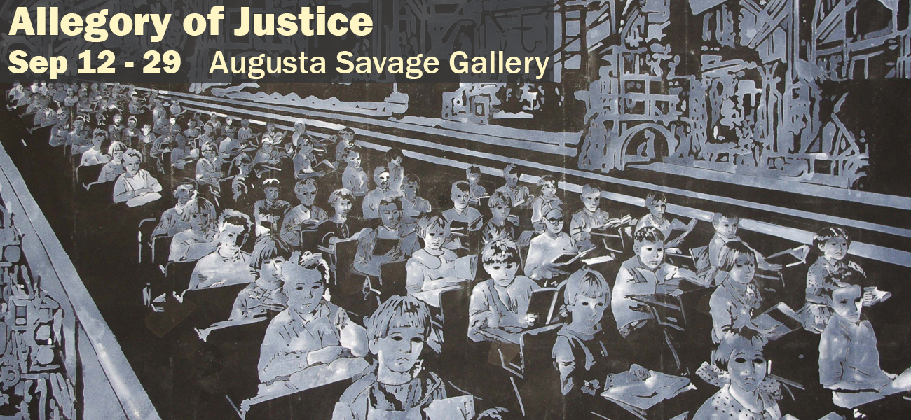 Allegory of Justice  Sep 12 - 29 Augusta Savage Gallery
