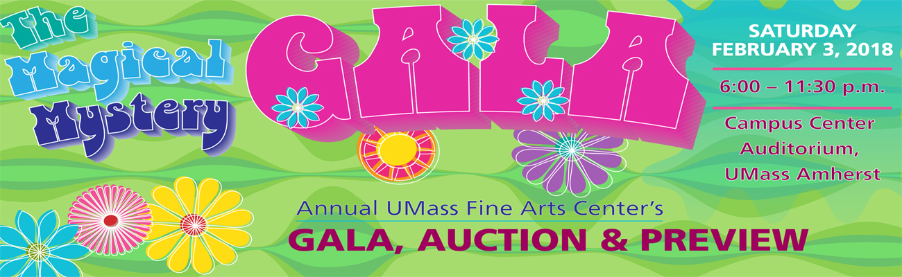 Annual UMass Fine Arts Center Gala, Auction & Preview - The Magic Mystery