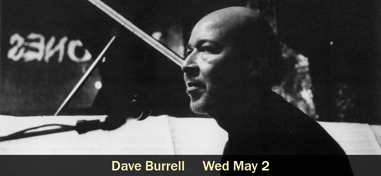 Dave Burrell Wed May 2