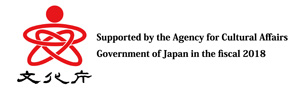 Supported by the agency fro Cultural Affairs, Government of Japan in the fiscal 2018
