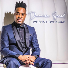 We Shall Overcome: A Celebration of Dr. Martin Luther King, Jr., featuring Damien Sneed